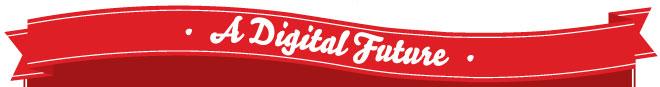 A Digital Future